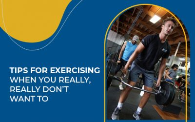 Tips for Exercising When You Really, Really Don't Want To